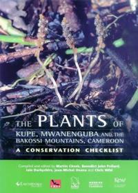 Plants of Kupe, Mwanenguba and the Bakossi Mountains, Cameroon