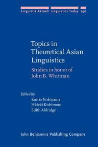 Topics in Theoretical Asian Linguistics