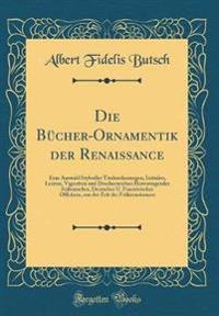 Die Bücher-Ornamentik der Renaissance