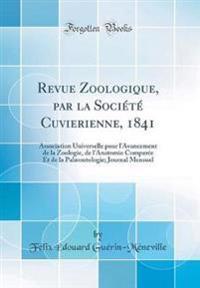 Revue Zoologique, par la Société Cuvierienne, 1841