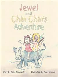 Jewel and Chin Chin's Adventure