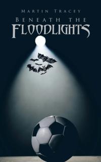 Beneath the Floodlights