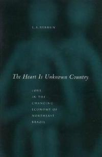 The Heart Is an Unknown Country