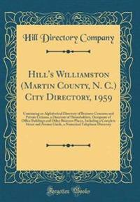 Hill's Williamston (Martin County, N. C.) City Directory, 1959