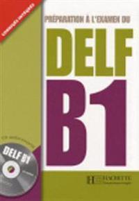 Preparation a l'examen du DELF Hachette