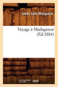 Voyage a Madagascar (Ed.1884)