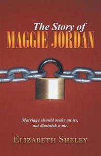 Story of Maggie Jordan