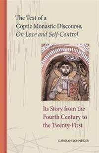 Text of a Coptic Monastic Discourse On Love and Self-Control