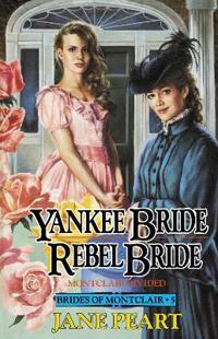 Yankee Bride/Rebel Bride