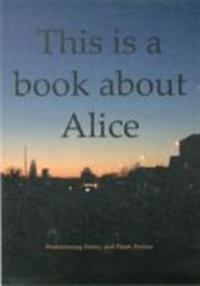 This is a Book About Alice