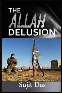The Allah Delusion