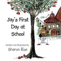 Jay's First Day at School