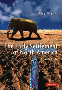 The Early Settlement of North America