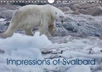 Impressions of Svalbard (Wall Calendar 2019 DIN A4 Landscape)