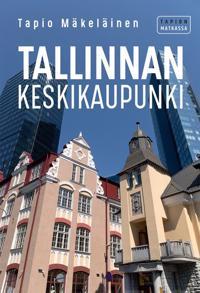 Tallinnan keskikaupunki