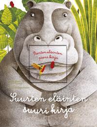Suurten eläinten suuri kirja/Pienten eläinten pieni kirja