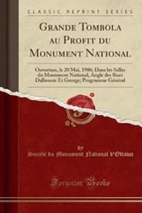 Grande Tombola au Profit du Monument National