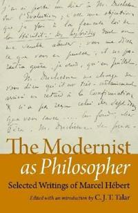 The Modernist As Philosopher