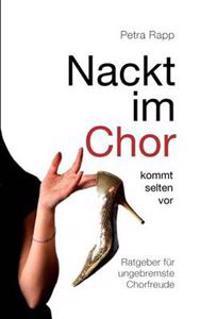 Nackt Im Chor - Kommt Selten VOR