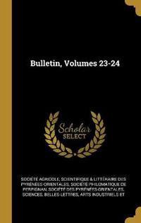 Bulletin, Volumes 23-24
