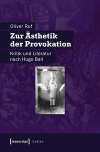 Zur Asthetik der Provokation