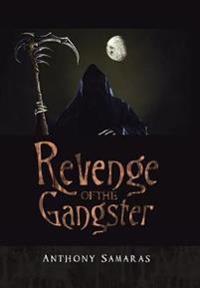 Revenge of the Gangster