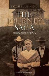 The Journey Saga: Finding Faith, Volume 2