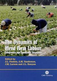 The Dynamics of Hired Farm Labor