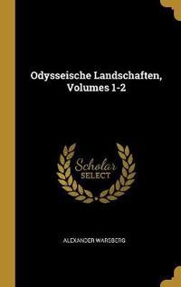 Odysseische Landschaften, Volumes 1-2