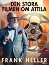 Den stora filmen om Attila
