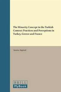 The Minority Concept in the Turkish Context