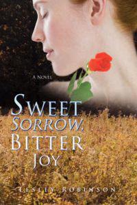 Sweet Sorrow, Bitter Joy