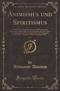 Animismus und Spiritismus, Vol. 2