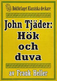 John Tjäder: Hök och duva. Återutgivning av text från 1935