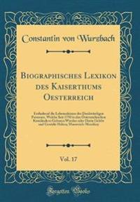 Biographisches Lexikon des Kaiserthums Oesterreich, Vol. 17