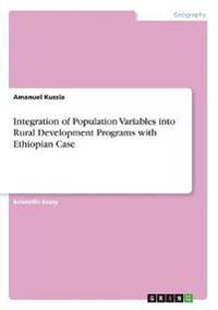 Integration of Population Variables into Rural Development Programs with Ethiopian Case