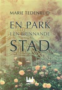 En park i en brinnande stad