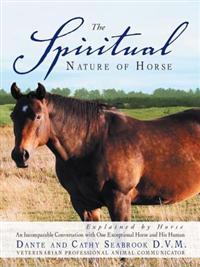 Spiritual Nature of Horse Explained by Horse