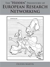 &quote;Hidden&quote; Prehistory of European Research Networking
