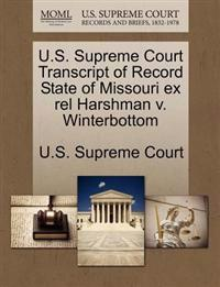 U.S. Supreme Court Transcript of Record State of Missouri Ex Rel Harshman V. Winterbottom