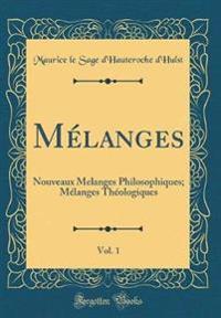 Mélanges, Vol. 1