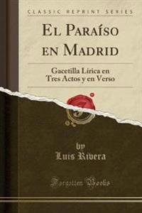 El Paraíso en Madrid
