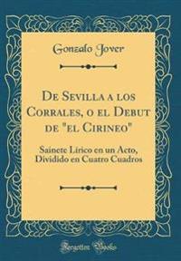 """De Sevilla a los Corrales, o el Debut de """"el Cirineo"""""""