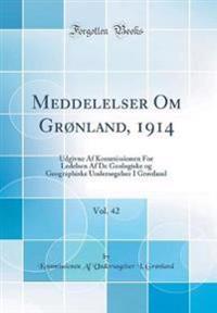 Meddelelser Om Grønland, 1914, Vol. 42