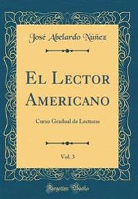 El Lector Americano, Vol. 3