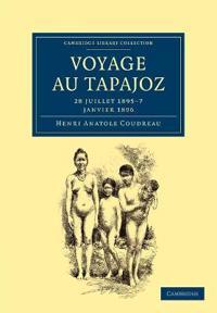 Voyage au Tapajoz