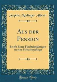 Aus der Pension