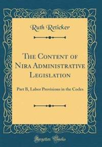 The Content of Nira Administrative Legislation