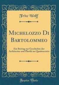 Michelozzo Di Bartolommeo