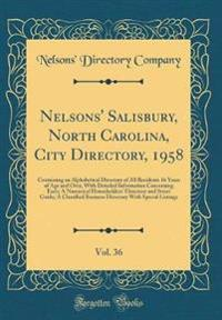 Nelsons' Salisbury, North Carolina, City Directory, 1958, Vol. 36